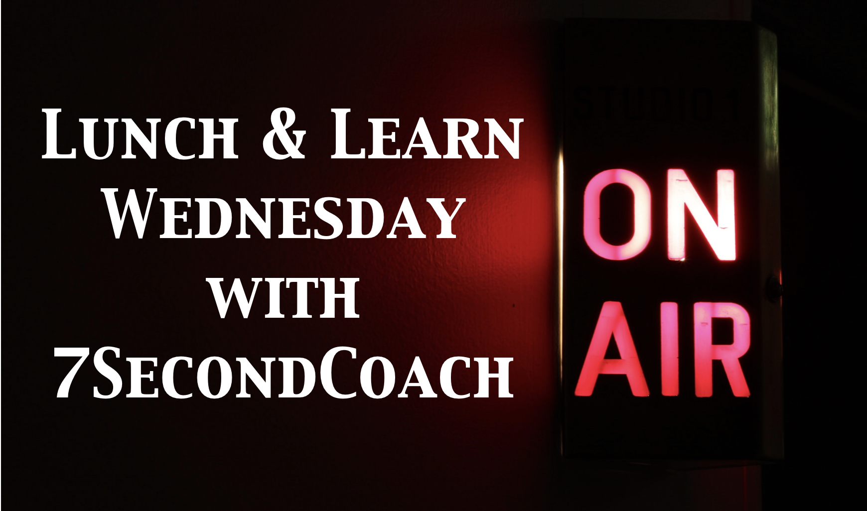 Lunch & Learn: The Only Goal